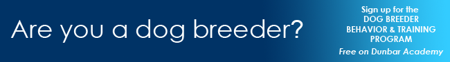 Are you a dog breeder? Sign up for the Dog Breeder Behavior & Training Program