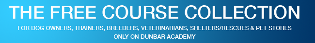 The Free Course Collection for Dog Owners, Trainers, Breeders, Veterinarians, Shelters/Rescues and Pet Stores